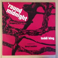 Teddi King ‎– 'Round Midnight