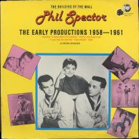 Phil Spector ‎– The Early Productions 1958-1961