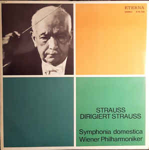 Richard Strauss ‎– Symphonia Domestica Op.53