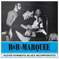 Alexis Korner's Blues Incorporated ‎– R & B From The Marquee