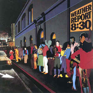 Weather Report ‎– 8:30