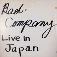 Bad Company ‎– Live In Japan (bootleg)