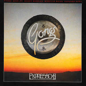 Gong ‎– Expresso II