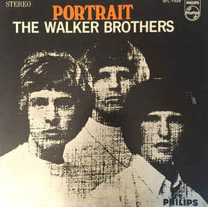 The Walker Brothers                                ‎–                                                            Portrait