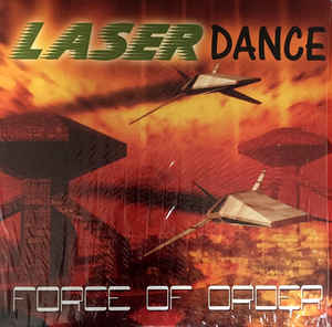 Laserdance - Force Of Order