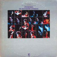 Otis Redding / The Jimi Hendrix Experience ‎– Historic Performances Recorded At The Monterey International Pop Festival