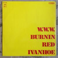 Burnin Red Ivanhoe ‎– W. W. W.
