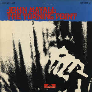 John Mayall                                ‎–                                                            The Turning Point