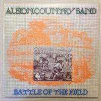 Albion Country Band ‎– Battle Of The Field