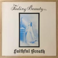 Faithful Breath - Fading Beauty