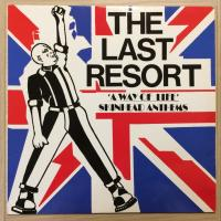 Last Resort, The ‎– A Way Of Life - Skinhead Anthems