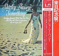 Shirley Bassey —                                              Something