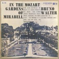 Mozart - Bruno Walter / The Columbia Symphony Orchestra ‎– In The Gardens Of Mirabell