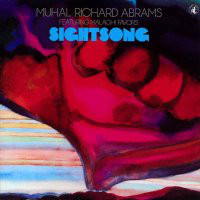 Muhal Richard Abrams Featuring                             Malachi Favors                                ‎–                                                            Sightsong