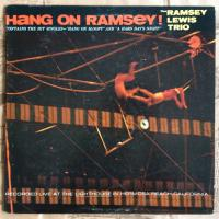 The Ramsey Lewis Trio ‎– Hang On Ramsey!