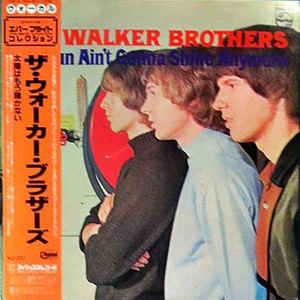 Walker Brothers - The Sun Ain't Gonna Shine Anymore