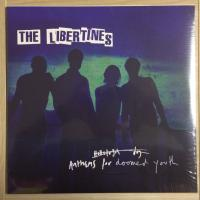 Libertines, ‎The – Anthems For Doomed Youth