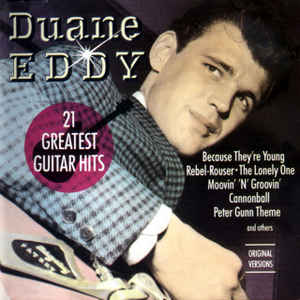 Duane Eddy ‎– 21 Greatest Guitar Hits