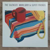 Mark Gray & Super Friends ‎– The Silencer