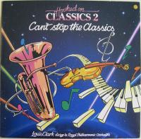 Louis Clark & The Royal Philharmonic Orchestra - Hooked On Classics 2 - Can't Stop The Classics