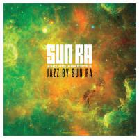 The Sun Ra And His Arkestra - Jazz By Sun Ra Vol. 1