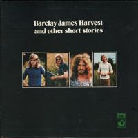 Barclay James Harvest —                                             Barclay James Harvest And Other Short Stories
