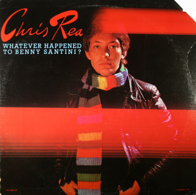 Chris Rea – Whatever Happened To Benny Santini?